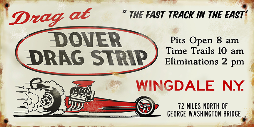Race at Dover Dragstrip Aluminum Sign