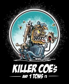 Killer COE's and 1 Tons Shirt