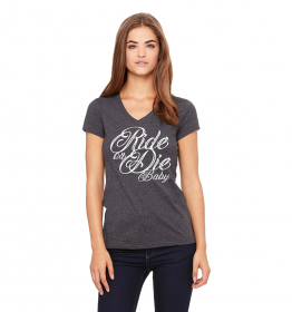 Ride or Die Baby V-Neck T-Shirt